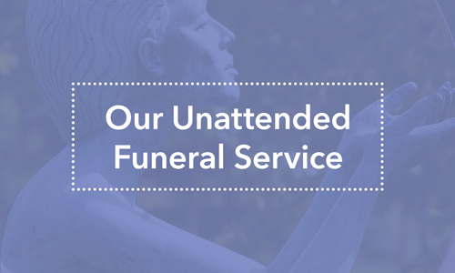 Our Unattended Funeral